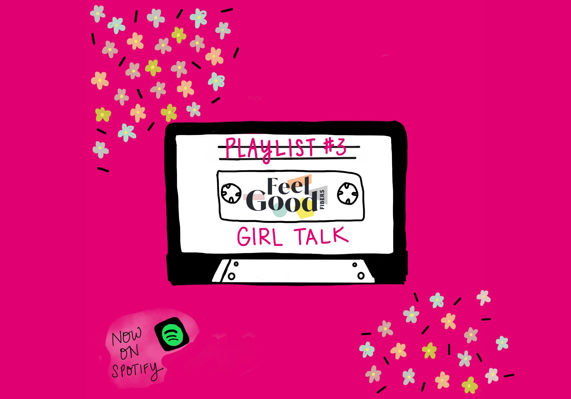 FeelGood Fibers Playlist #3 Girl Talk on Spotify