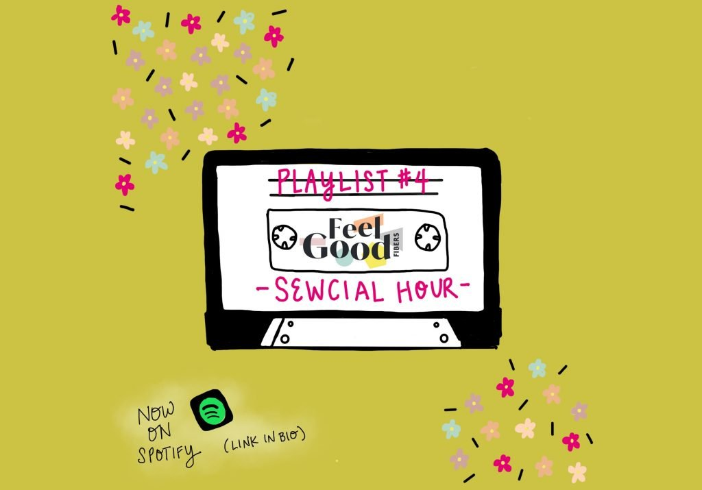 FGF Playlist #4 Sewcial Hour on Spotify by FeelGood Fibers