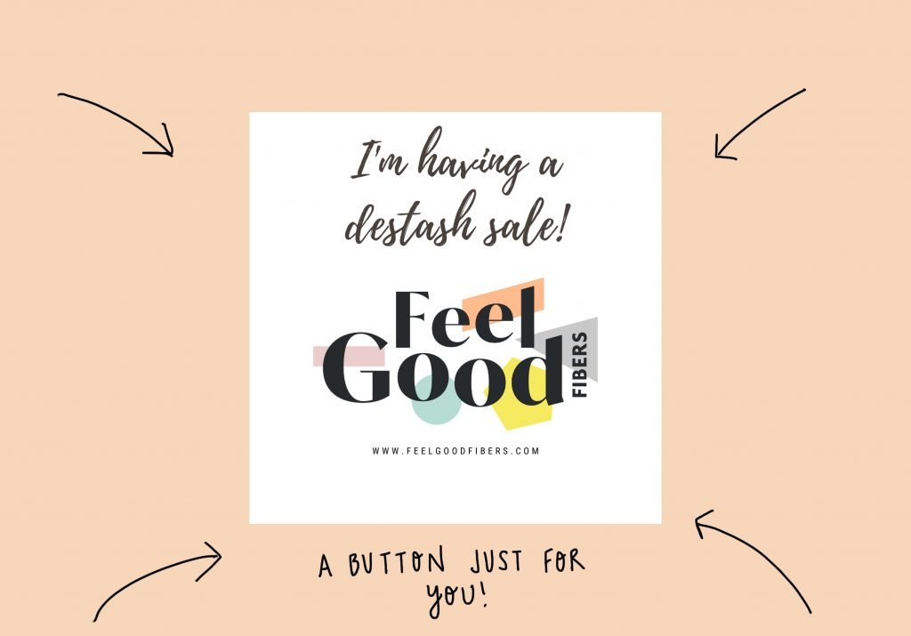 FeelGood Fibers I'm having a destash sale button for instagram