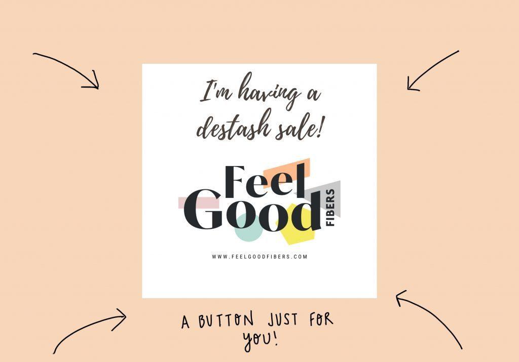 FeelGood Fibers I'm having a destash sale button for instagram