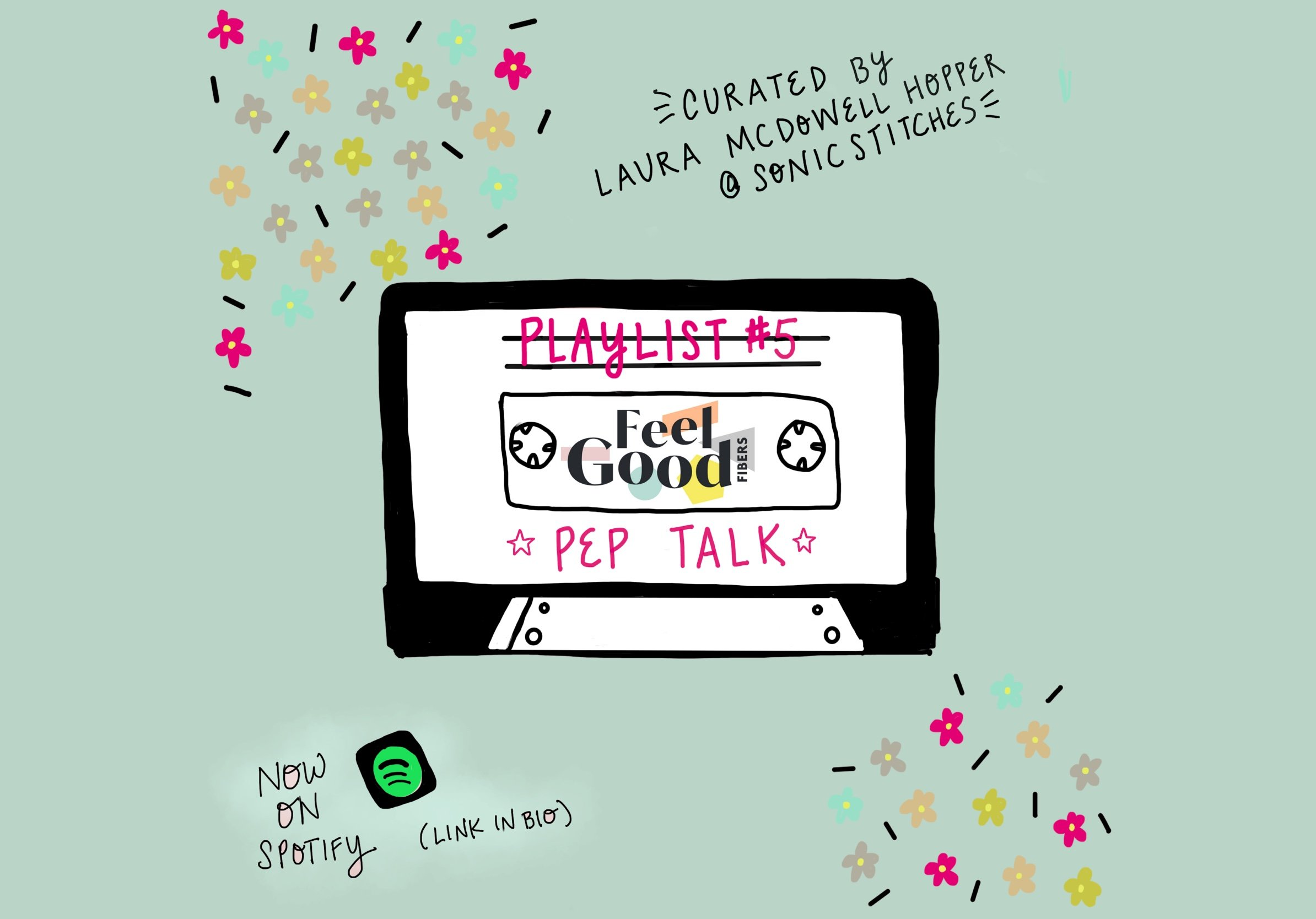 FGF Playlist #5: Pep Talk curated by Laura McDowell Hopper of Sonic Stitches for FeelGood Fibers