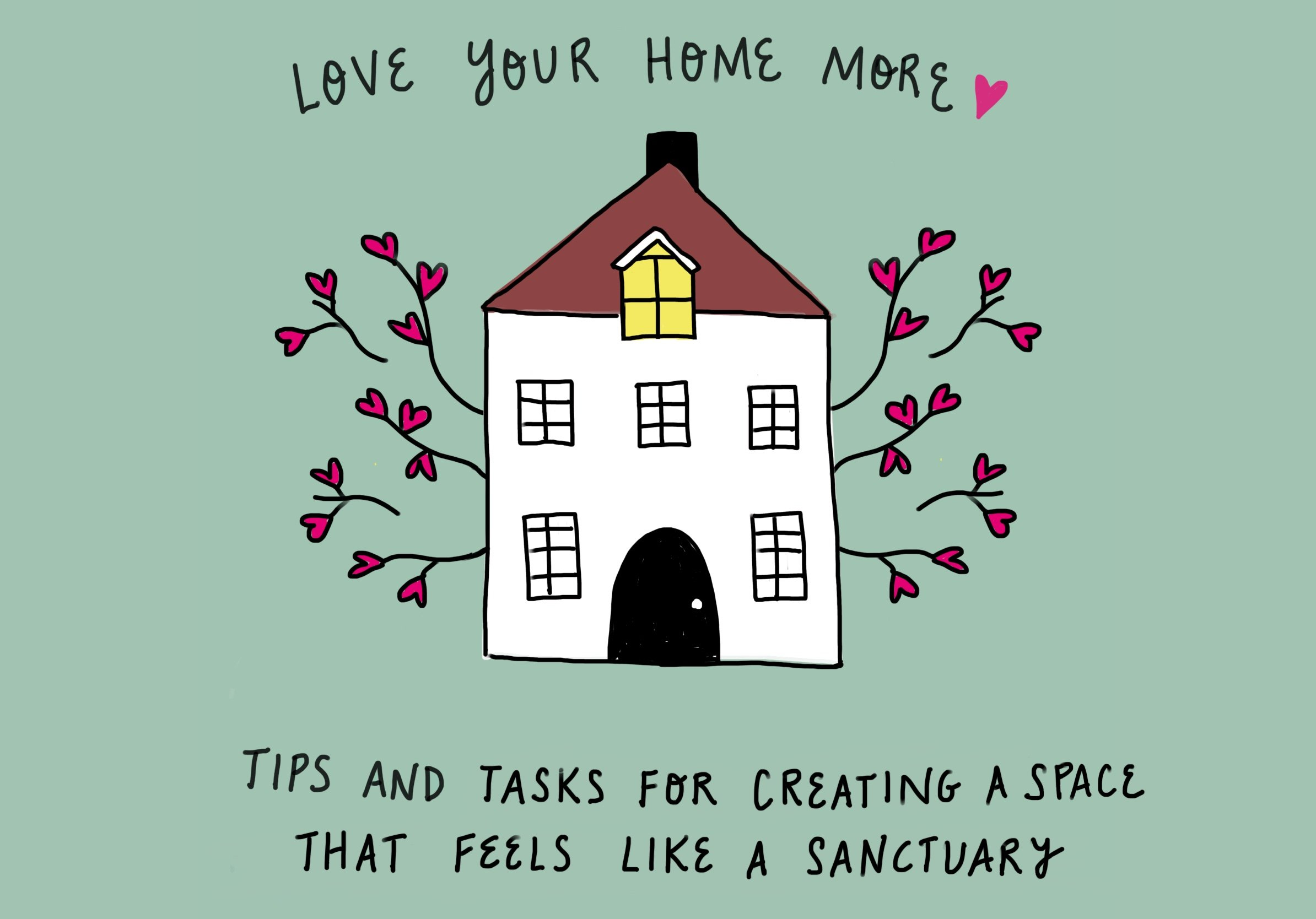 Love your home more: tips and tasks for creating a space that feels like a sanctuary by feelgood fibers