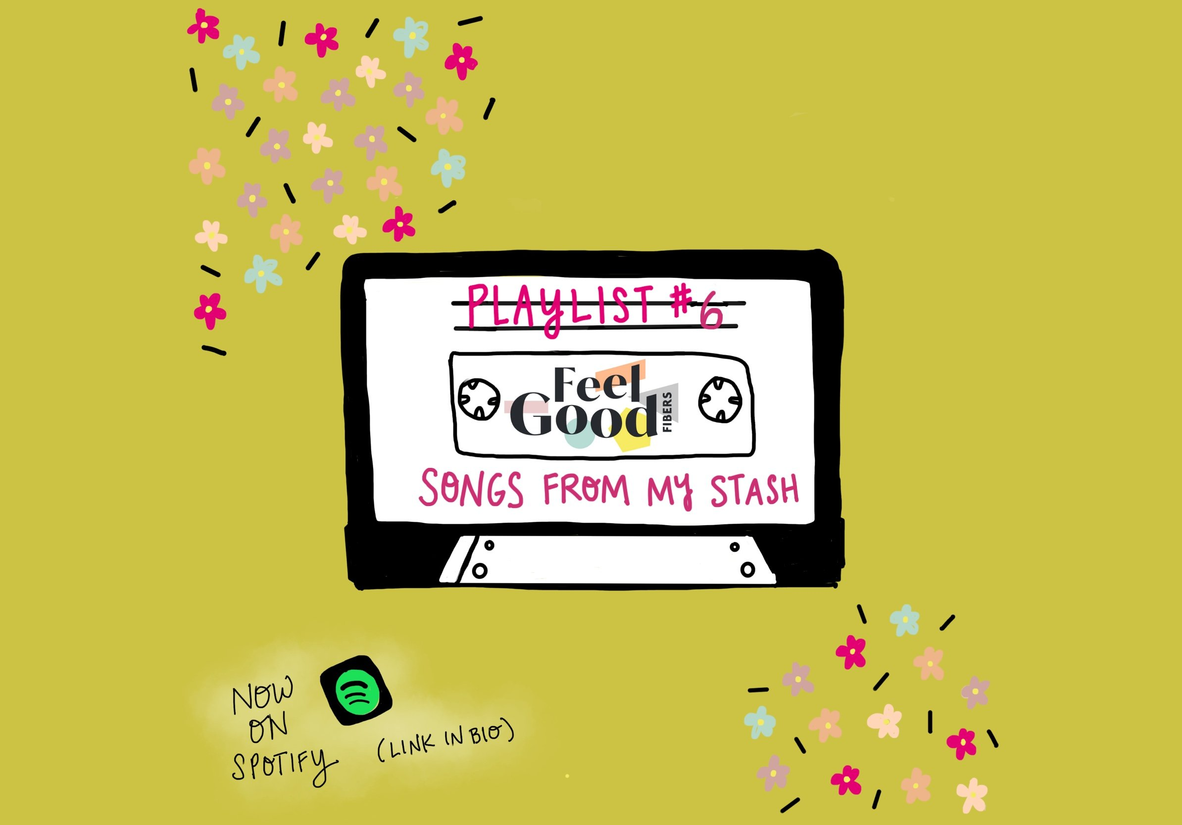 FGF Playlist #6 Songs From My Stash Pandemic Playlist by FeelGood Fibers