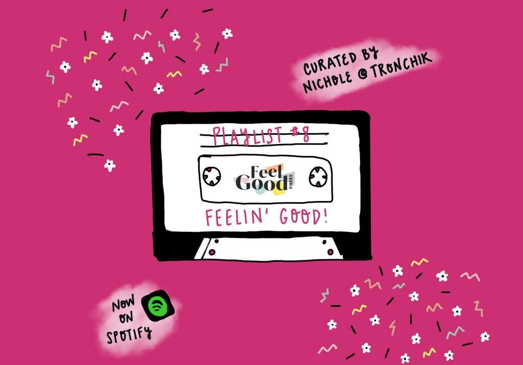 FGF Playlist 8 Feelin Good curated by Nichole for feelgood fibers