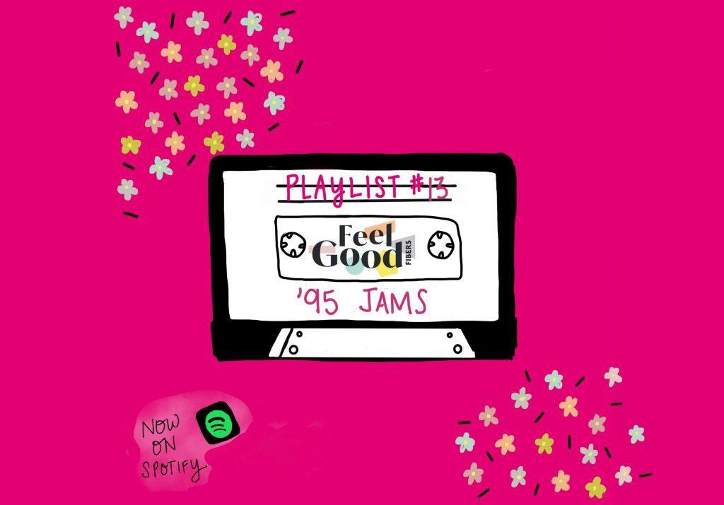FGF Playlist #13: '95 jams on Feelgood Fibers