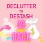 The Declutter to Destash Annual Challenge is Back!